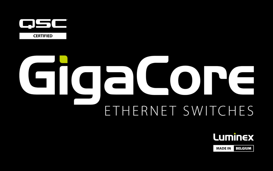 GigaCore certified as Q-SYS Network Switch